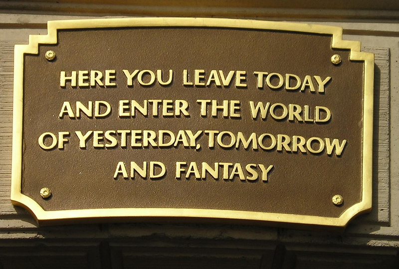 sign over entrance to Main Street Walt Disney quote