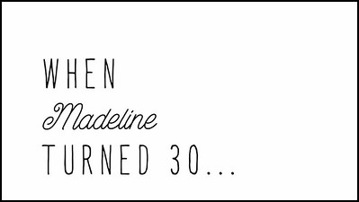 24.07 Madeline's 30th