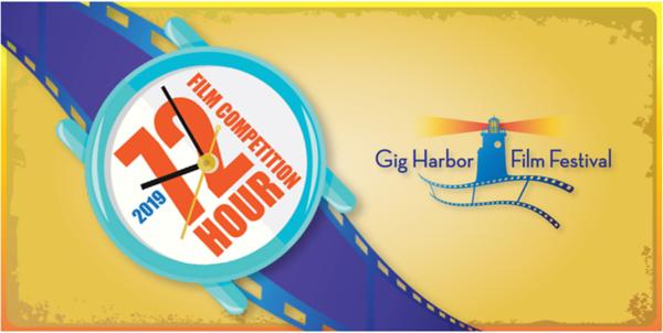 Gig Harbor Film Festival ~ 2019 72 Hour Event