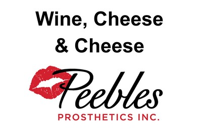 Peebles Prosthetics Wine, Cheese & Cheese - June 27, 2019