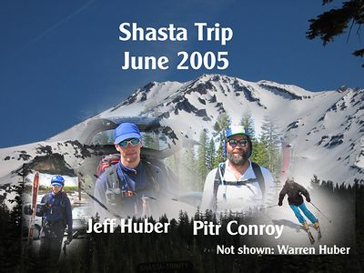 Mt. Shasta Trip June 2005