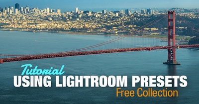 Tutorial: How to Use PhotoTraces Lightroom FREE Preset Collection