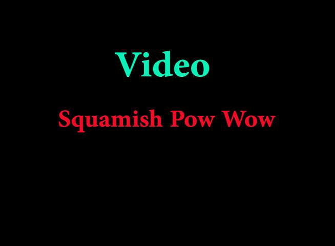 SquamishPowWow2013.wmv