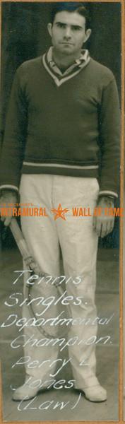 TENNIS Departmental Singles Champion  Law  Perry L. Jones