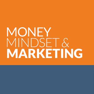 Money Mindset Marketing 2017