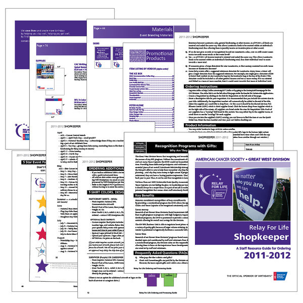 American Cancer Society Just a few of the 180 pages from the Relay For Life Shopkeeper, listing event material and product ordering information.