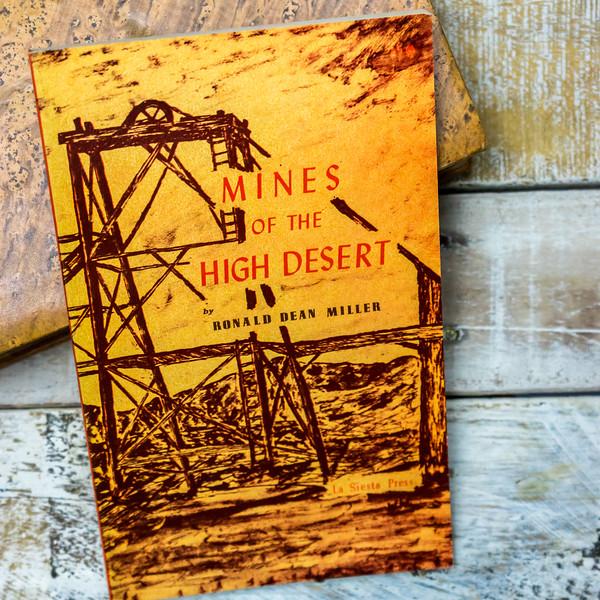 Mines of the High Desert— Miller
