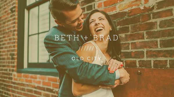 BETH + BRAD ////// OLD CITY