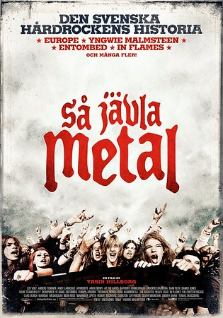 SÅ JÄVLA METAL  -  Movie premiere @ Bio Rio 4/10 2011