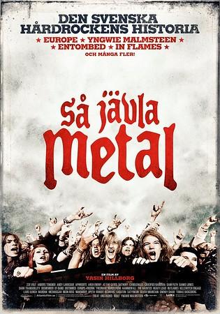 SÅ JÄVLA METAL  -  Movie premiere @ Bio Rio 4/10 2011