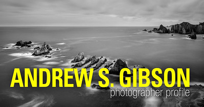Creative Photography Idea - Photographer Profile: Andrew S. Gibson
