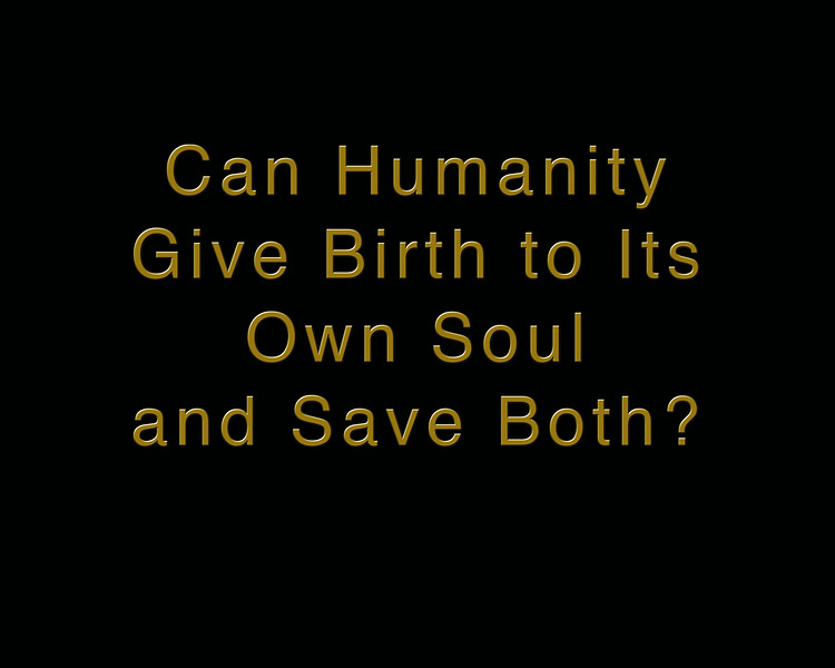 CAN HUMANITY GIVE BIRTH.jpg