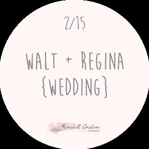 Walt + Regina