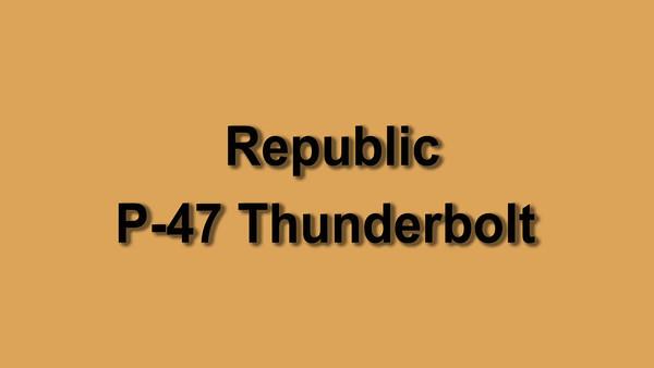 P-47 Thunderbolt WWII
