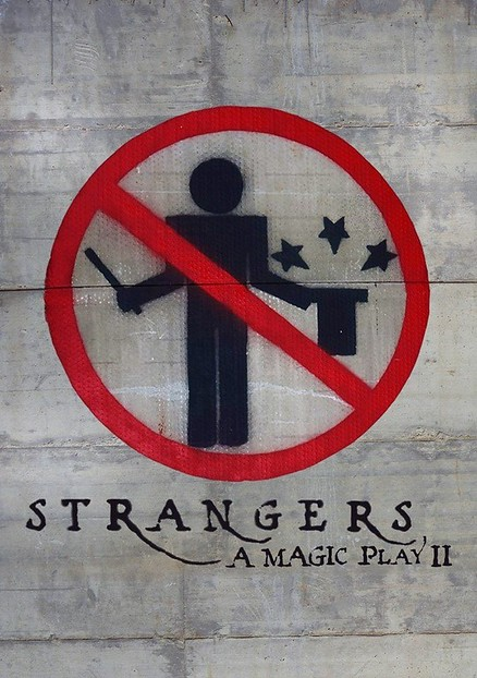 Strangers: A Magic Play II poster