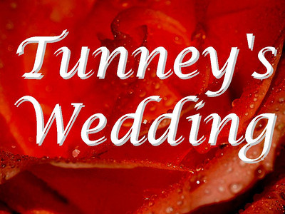Tunney's Wedding
