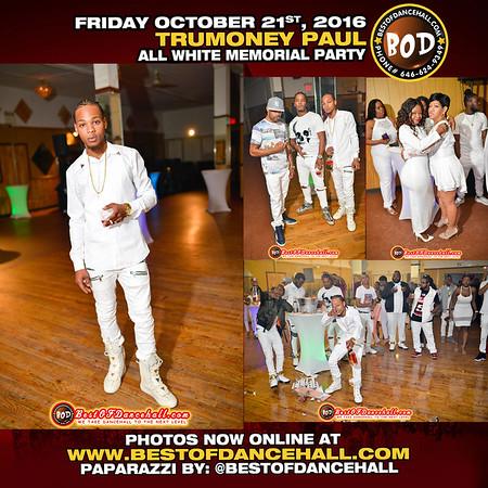 10-21-2016-BRONX-TruMoney Paul All White Memorial Party