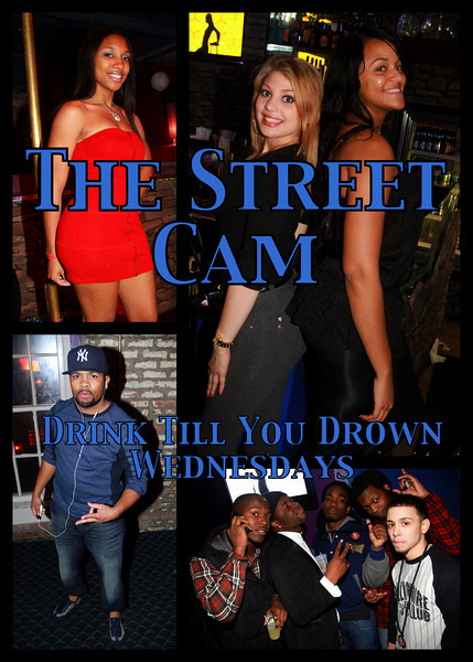 The Street Cam: Drink Till You Drown Wednesdays (12/29)