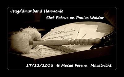 Jeugddrumband Harmonie Sint Petrus en Paulus Wolder @ Mosae Forum Maastricht  17/12/2016