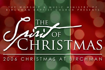 Christmas at Birchman 2006