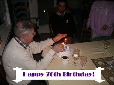 Daddy's 76th Birthday Party