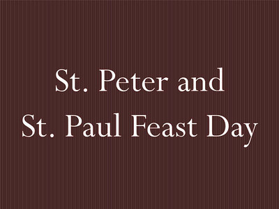 St. Peter and St. Paul Feast Day