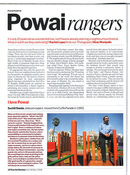 "Interview in Time Out Mumbai Magazine April-May 2008 Vol 4 Issue 17. ""Powai rangers"" by Rachel Lopez and photographed by Vikas Munipalle talks about living in Powai, Mumbai, Maharashtra, India."