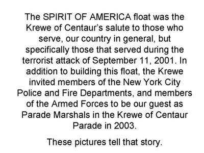2003 - Krewe of Centaur Spirit of America