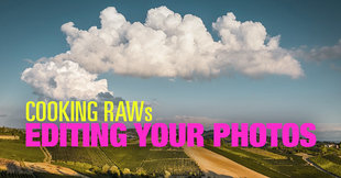 (#9) Cooking RAWs – Editing Your Photos Challenge