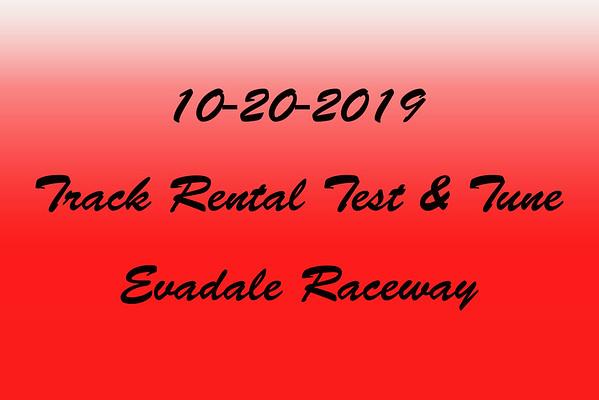 10-20-2019 Evadale Raceway 'Track Rental Test & Tune'