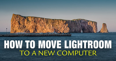 How to Move Lightroom to a New Computer