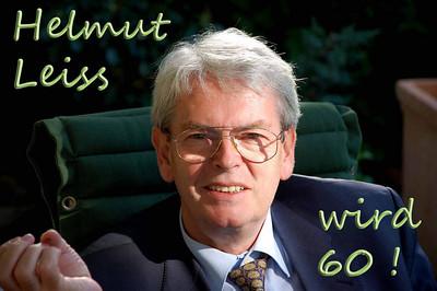 Helmut Leiss wird 60 !
