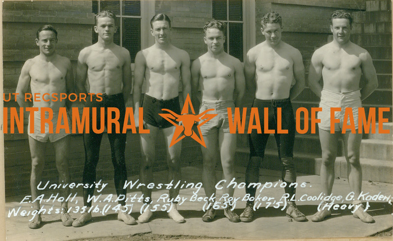WRESTLING University Champions  E. A. Hall (135 lbs), W. A. Ditts (145 lbs), Ruby Beck (155 lbs), Roy Baker (165 lbs), R. L. Coolidge (175 lbs), G. Kaderli (Heavy Weights)