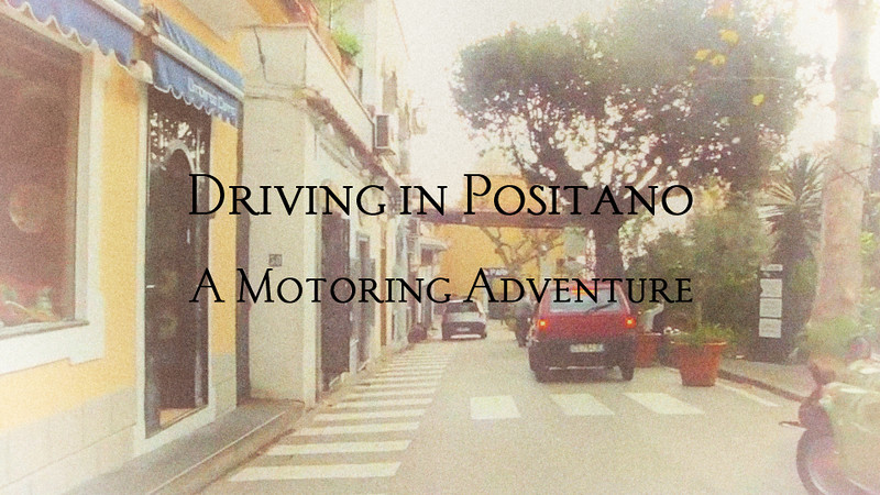 Driving in Positano