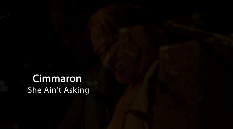 Cimmaron - She Ain't Asking -  On The Road To Myrtle Beach SC
