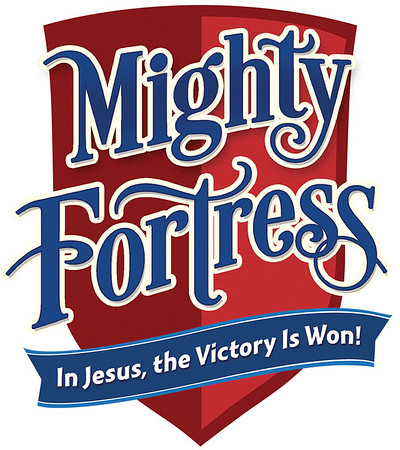 Mighty Fortress VBS 2017