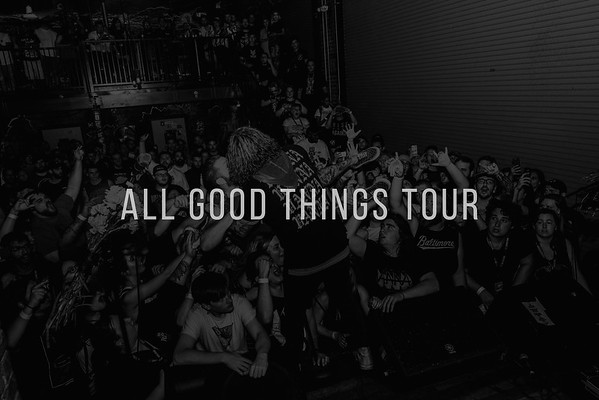 All Good Things Tour