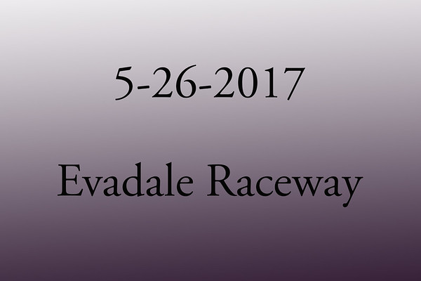 5-26-2017 Evadale Raceway 'Test and Tune'