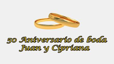 Boda Oro Juan y Cipriana