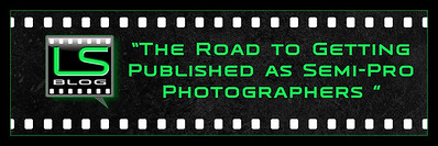 The Road To Getting Published As Semi-Pro Photographers