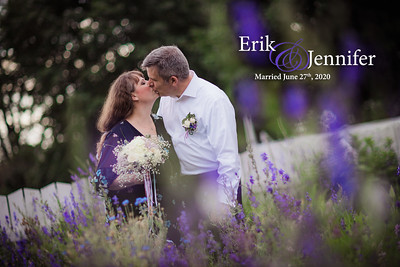 Erik and Jennifer: Married June 27th, 2020