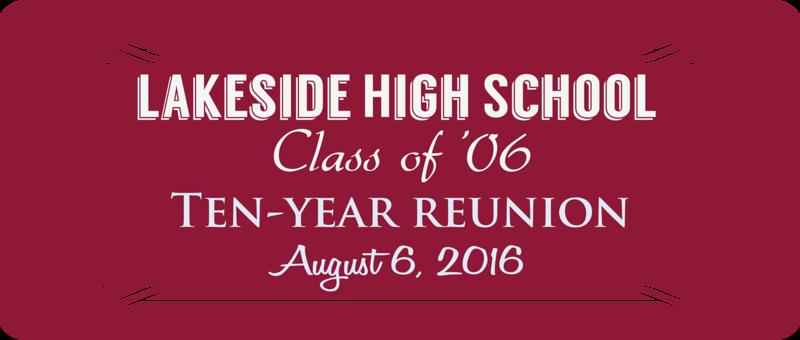 Lakeside High School - Ten Year Reunion