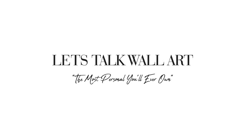 Let's Talk Wall Art