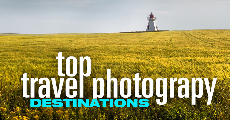 Top Travel Photography Destiantions