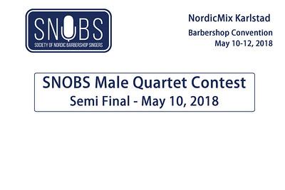 2018-0510 SNOBS -Thursday -Male Quartets Semi-final