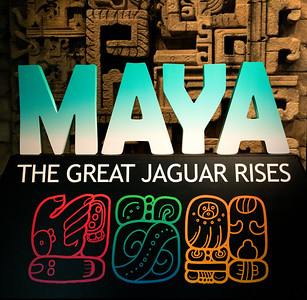 Maya - The Great Jaguar Rises - Royal BC Museum