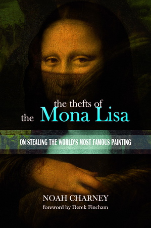 The Thefts of the Mona Lisa