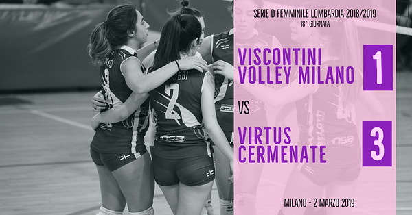 LOM-Df: 18^ Viscontini Volley Milano - Virtus Cermenate