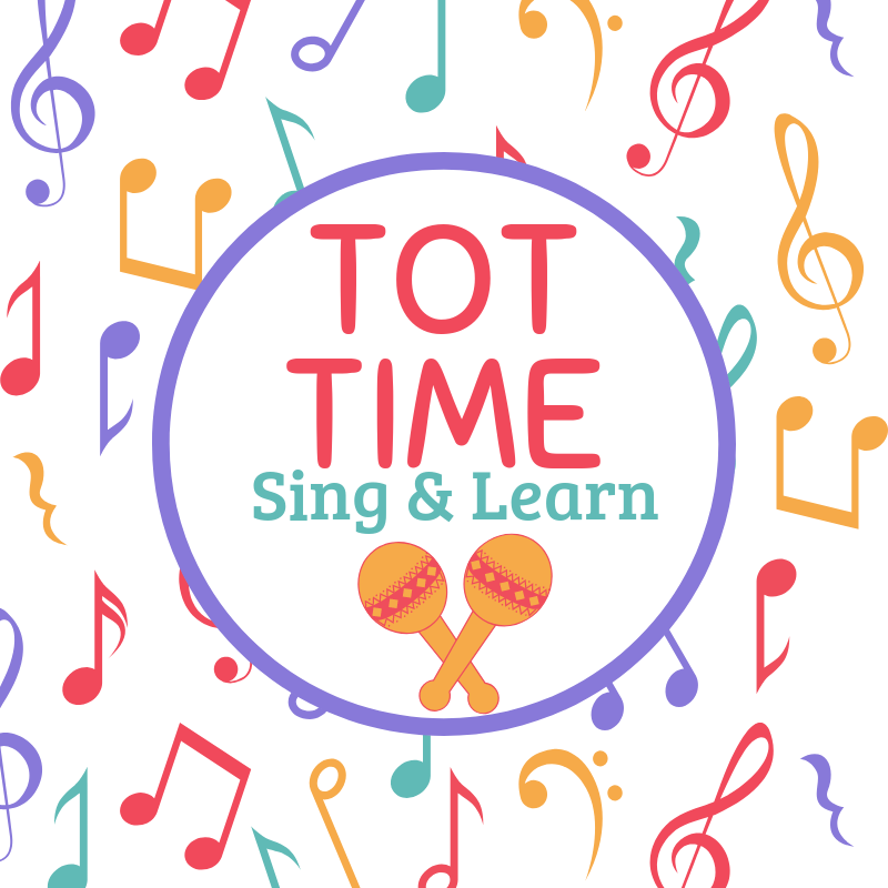 Tot Time: Sing and Learn