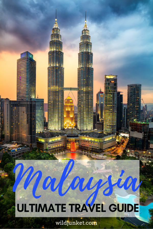 Malaysia Travel: 2019 Guide on Where to Go, Eat and Stay
